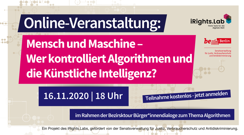 Mensch und Maschine - Wer kontrolliert Algorithmen und die Künstliche Intelligenz?