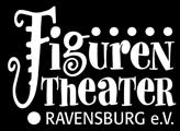 Figurentheater Ravensburg e.V.