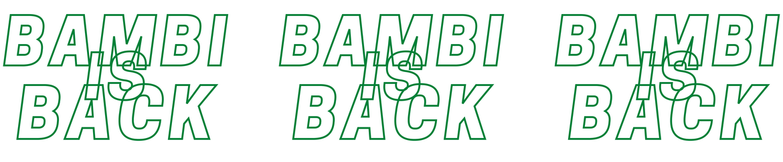 "Musikalische Freiluftkultur - ""BAMBI IS BACK"" - 18.06.2021"