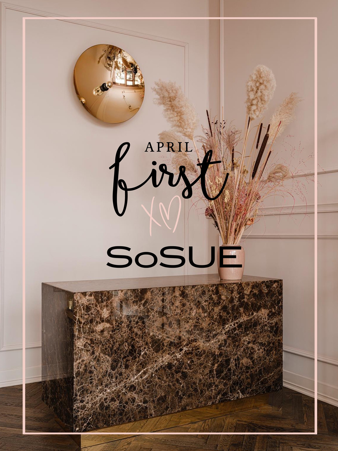SoSUE × April First Shopping Event
