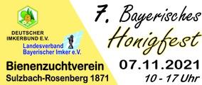 7. Bayerisches Honigfest des Landesverbands Bayerischer Imker organisiert durch den Bienenzuchtverein Sulzbach-Rosenberg 1871