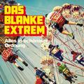 Punk-Sitzkonzert: Das Blanke Extrem