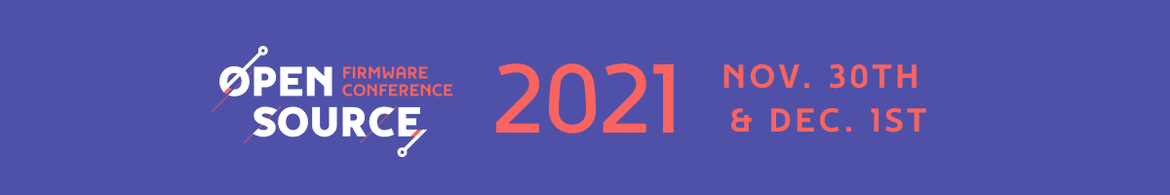 Open Source Firmware Conference 2021