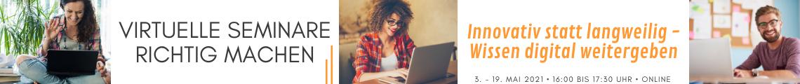Virtuelle Seminare richtig machen - Abendreihe