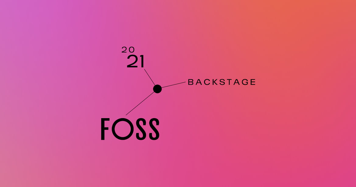 FOSS Backstage 2021