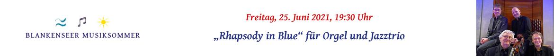 """""""Rhapsody in Blue"""" für Orgel und Jazztrio"""