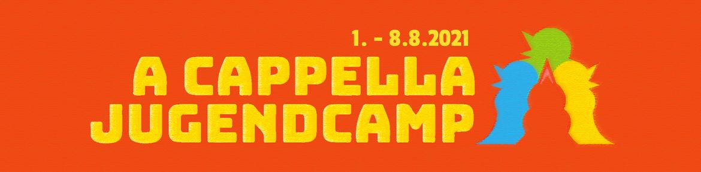 A CAPPELLA JUGENDCAMP 2021