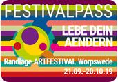 FESTIVALPASS LEBE DEIN AENDERN Artfestival Worpswede