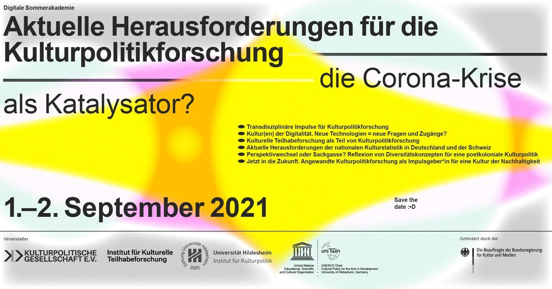 """Digitale Sommerakademie: """"Aktuelle Herausforderungen für die Kulturpolitikforschung - die Corona-Krise als Katalysator?"""""""