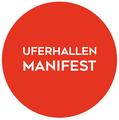 Uferhallen-Manifest