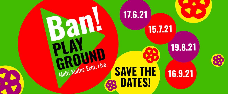 BAN! Playground 2021