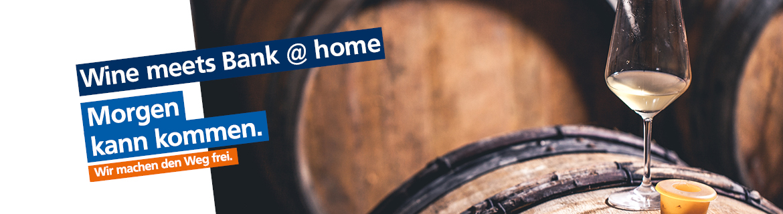 Wine meets Bank @ home