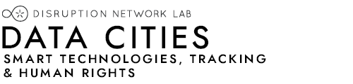 DATA CITIES ·  Smart Technologies, Tracking & Human Rights