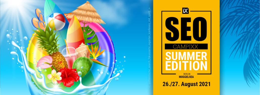SEO Campixx Summer Edition 2021