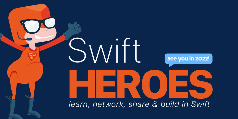 Swift Heroes Digital 2021