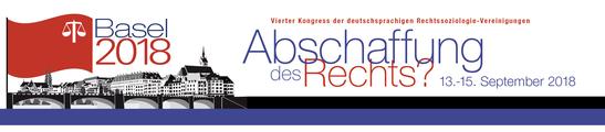 Abschaffung des Rechts? Vierter Kongress der deutschsprachigen Rechtssoziologie-Vereinigungen